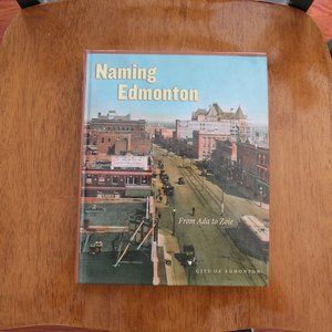 BOOK: Naming Edmonton Excellent Condition